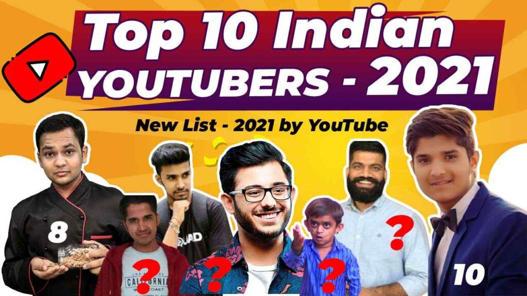 Top 10 Youtubers in India 2021 Best Youtubers in India